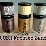 Review: GOSH Frosted Sand