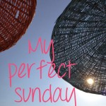 Tag: My Perfect Sunday – lente
