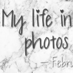 My life in photos – februari 2016 #4