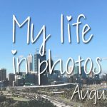 My life in photos – augustus 2017 #1