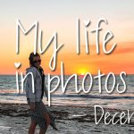 My life in photos – december 2017 #1